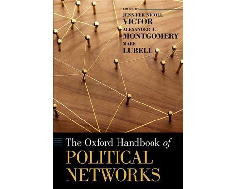 Oxford Handbook of Political Networks -  (Oxford Handbooks) (Hardcover) - image 1 of 1