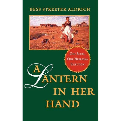 A Lantern in Her Hand - by  Bess Streeter Aldrich (Paperback) - image 1 of 1