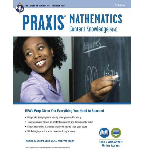 Praxis Mathematics : Content Knowledge (5161) -  by Sandra Rush (Paperback) - image 1 of 1