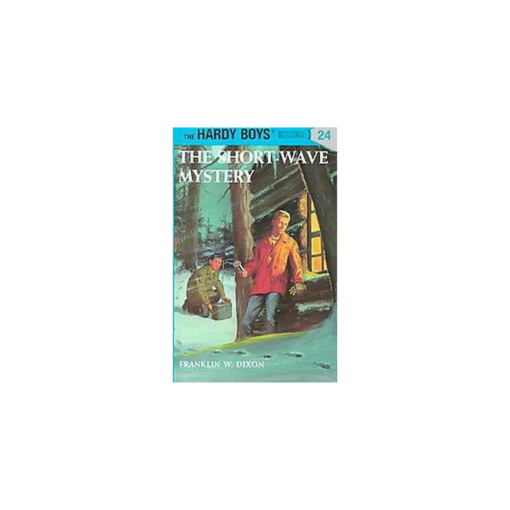 Short Wave Mystery (Revised) (Hardcover) (Franklin W. Dixon)