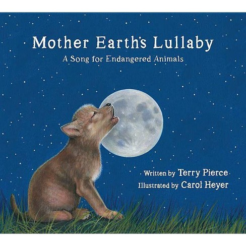 Mother Earth's Lullaby - (Tilbury House Nature Book) by  Terry Pierce (Hardcover) - image 1 of 1