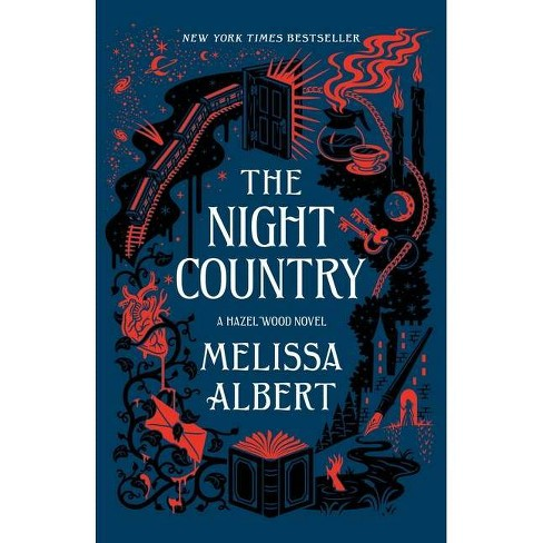 The Night Country - (Hazel Wood, 2) by  Melissa Albert (Paperback) - image 1 of 1