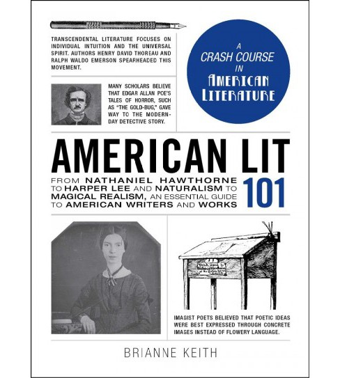 American Lit 101 : From Nathaniel Hawthorne to Harper Lee and Naturalism to Magical Realism, an - image 1 of 1