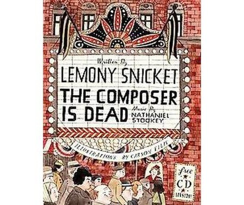 The Composer Is Dead (Mixed media product) by Lemony Snicket - image 1 of 1
