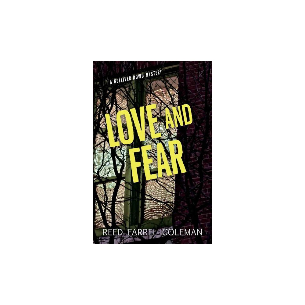 Love and Fear (Paperback) (Reed Farrel Coleman)