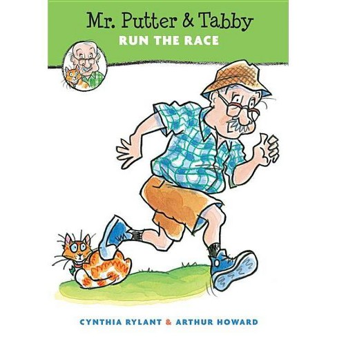 Mr. Putter & Tabby Run the Race - by  Cynthia Rylant (Paperback) - image 1 of 1