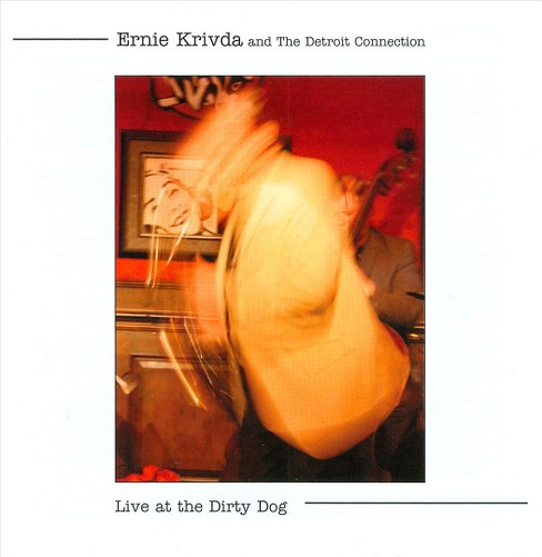 Ernie krivda - Live at the dirty dog (CD) - image 1 of 1