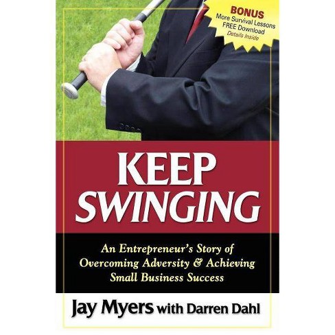 Keep Swinging - by  Jay Myers (Paperback) - image 1 of 1