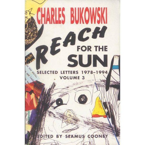 Reach for the Sun Vol. 3 - by  Charles Bukowski (Paperback) - image 1 of 1