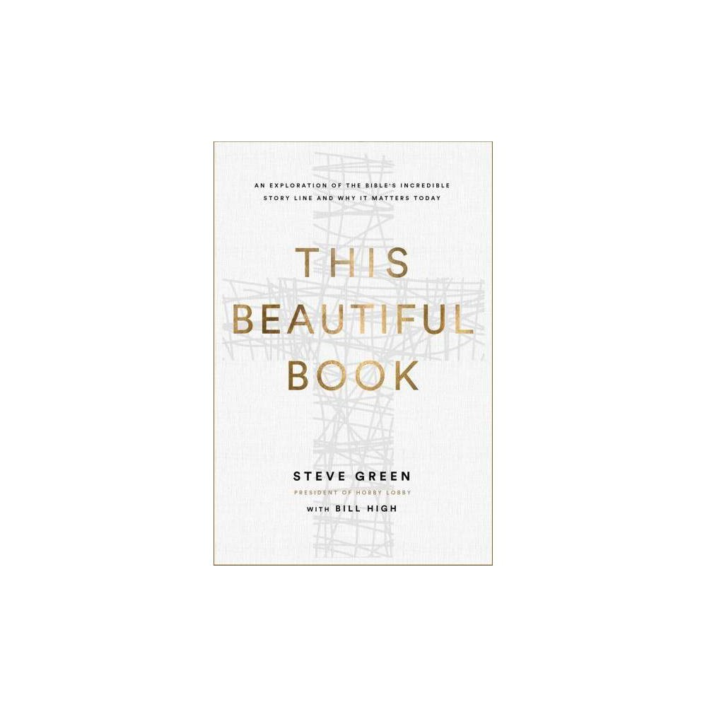 This Beautiful Book - by Steve Green (Hardcover)