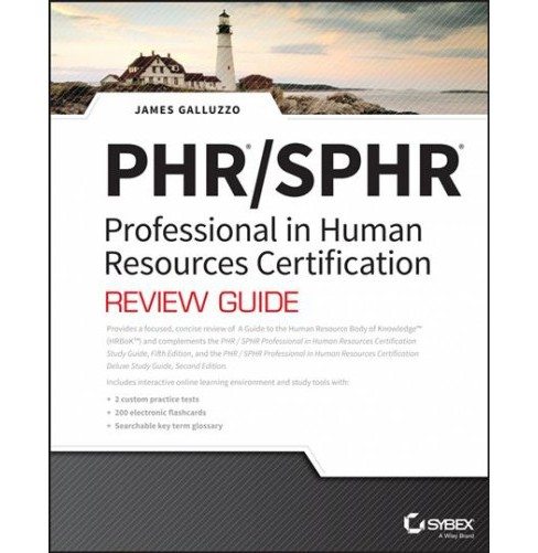 Phr and Sphr Human Resources Certification Complete Review Guide : 2018 Exams -  (Paperback) - image 1 of 1
