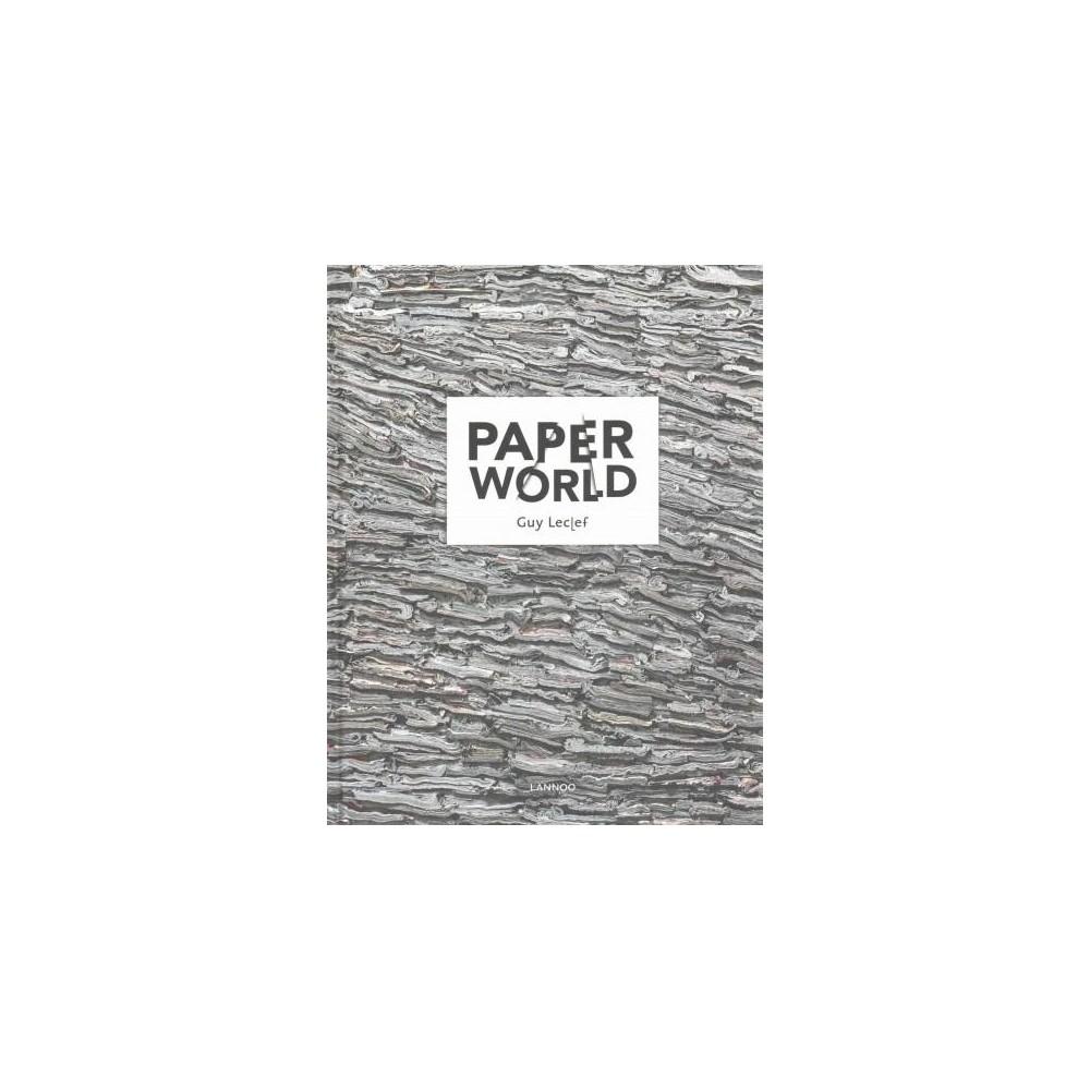 Paperworld : Guy Leclef (Multilingual) (Hardcover) (Ivo Pauwels)