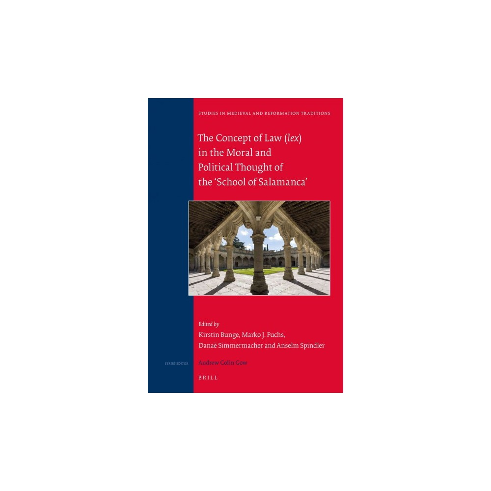 Concept of Law Lex in Moral and Political Thought of the 'school of Salamanca' (Hardcover)