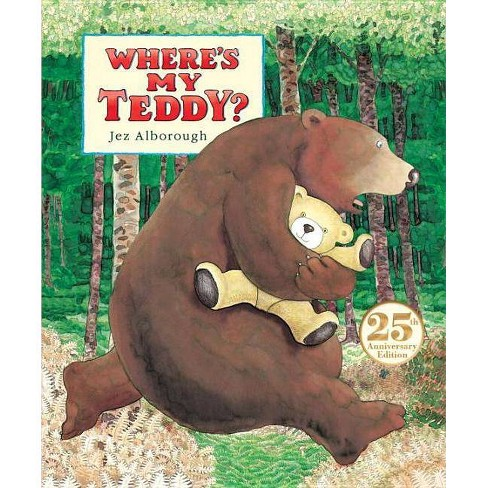 Where's My Teddy? - by  Jez Alborough (Hardcover) - image 1 of 1
