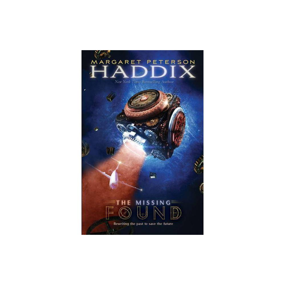 Found Missing Hardcover By Margaret Peterson Haddix Hardcover