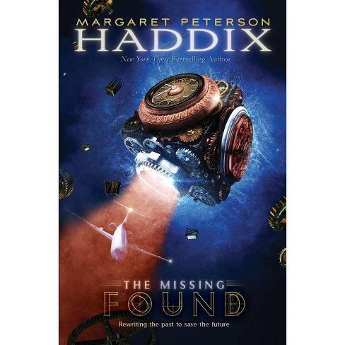 Found - (Missing (Hardcover)) by  Margaret Peterson Haddix (Hardcover) - image 1 of 1