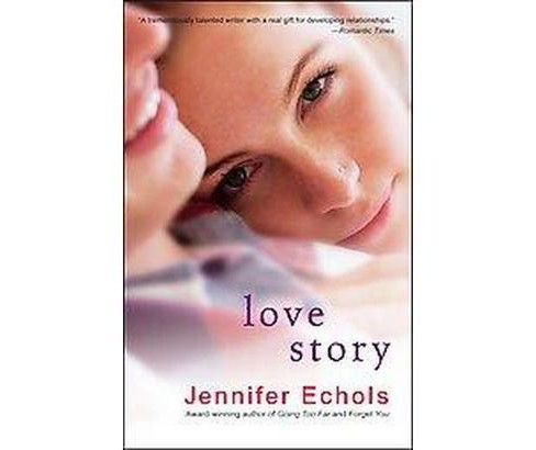 Love Story (Paperback) (Jennifer Echols) - image 1 of 1
