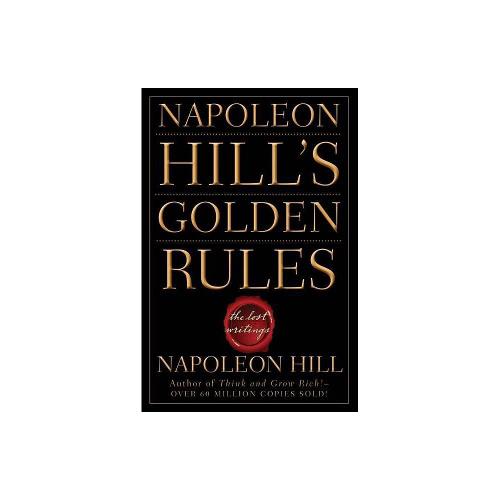 Napoleon Hill S Golden Rules Paperback