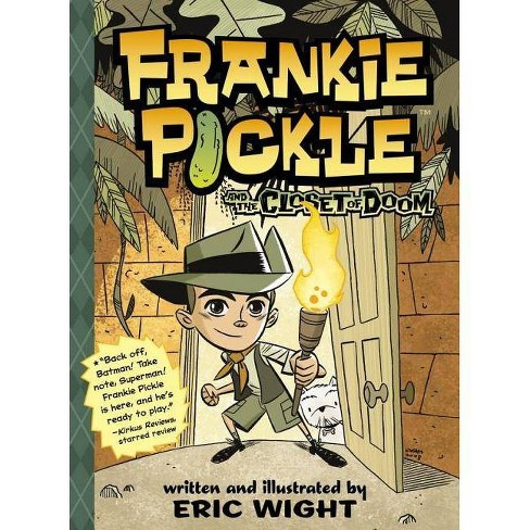 Frankie Pickle and the Closet of Doom - (Frankie Pickle (Quality))by  Eric Wight (Paperback) - image 1 of 1