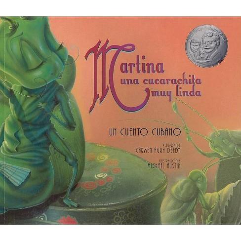 Martina Una Cucarachita Muy Linda - by  Carmen Agra Deedy (Paperback) - image 1 of 1