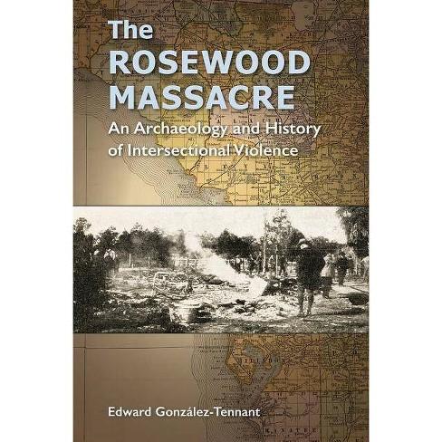 The Rosewood Massacre - (Cultural Heritage Studies) (Paperback) - image 1 of 1