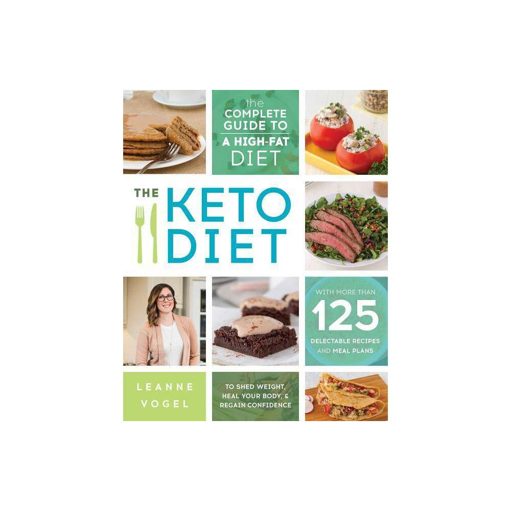Keto Diet : The Complete Guide to a High-Fat Diet, with More...