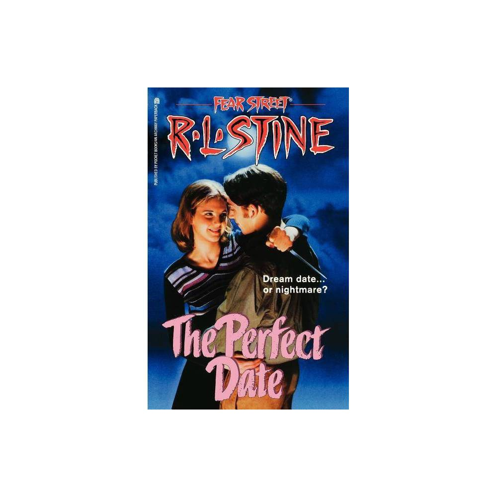 The Perfect Date Volume 37 Fear Street Superchillers By R L Stine Paperback