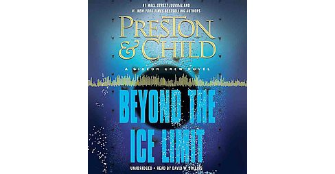 Beyond the Ice Limit (Unabridged) (MP3-CD) (Douglas Preston & Lincoln Child) - image 1 of 1