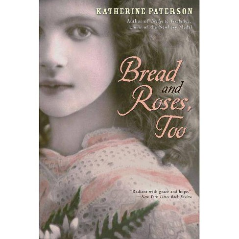 Bread and Roses, Too - by  Katherine Paterson (Paperback) - image 1 of 1
