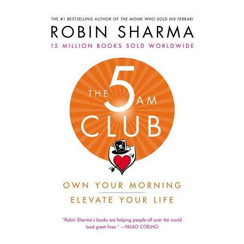 The 5 Am Club - by  Robin Sharma (Hardcover) - image 1 of 1