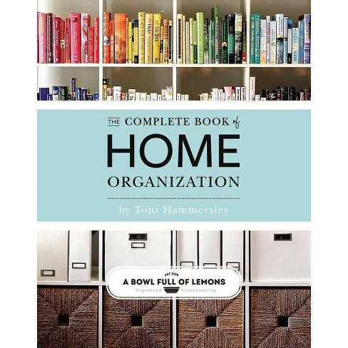 Complete Book of Home Organization by Toni Hammersley - image 1 of 1
