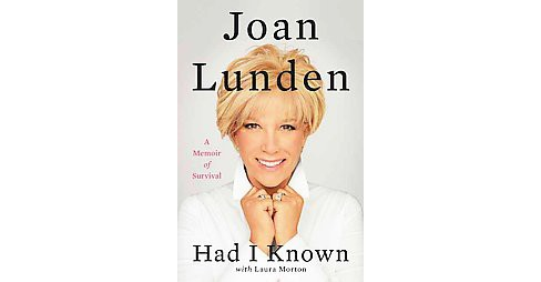 Had I Known (Hardcover) by Joan  Lunden - image 1 of 1