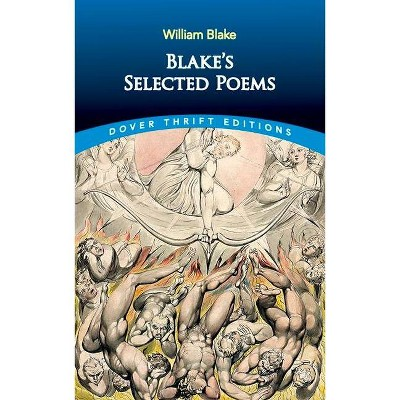 Blake's Selected Poems - (Dover Thrift Editions) by  William Blake (Paperback)