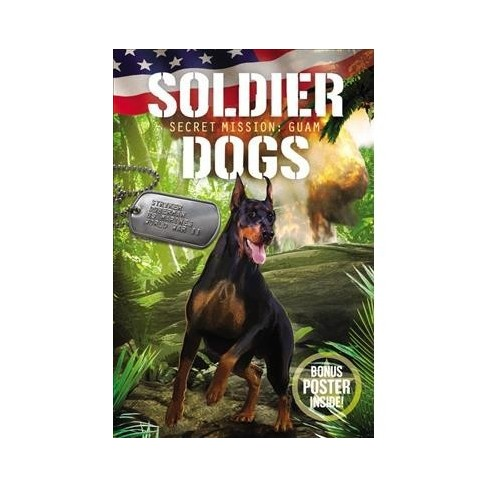 Secret Mission Guam -  (Soldier Dogs) by Marcus Sutter (Paperback) - image 1 of 1