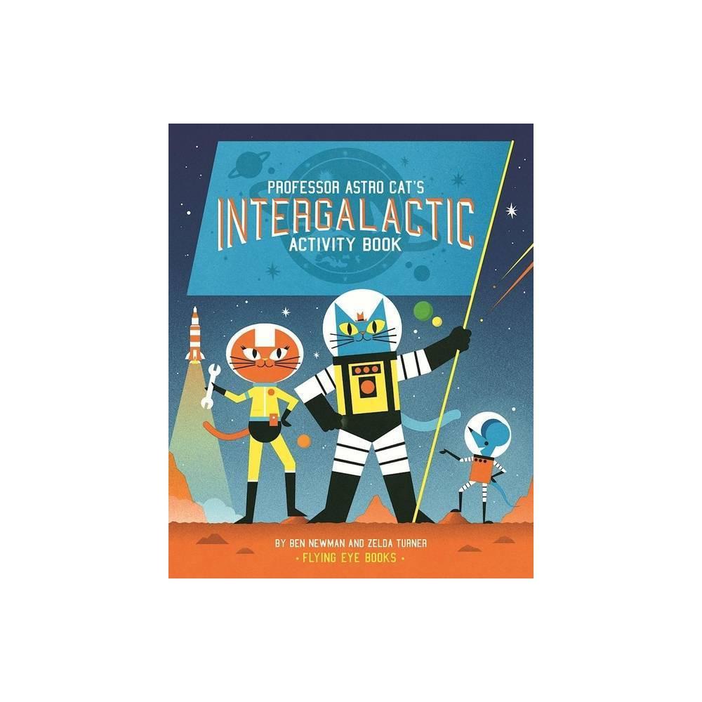 Professor Astro Cat S Intergalactic Activity Book By Zelda Turner Paperback