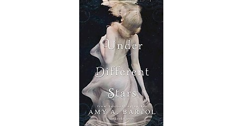 Under Different Stars (Paperback) (Amy A. Bartol) - image 1 of 1