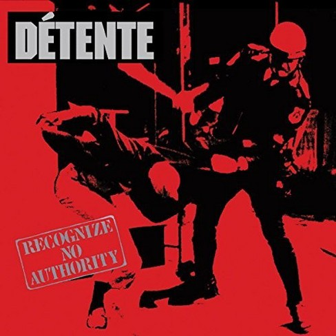 Detente - Recognize No Authority:30th Anniversa (CD) - image 1 of 1