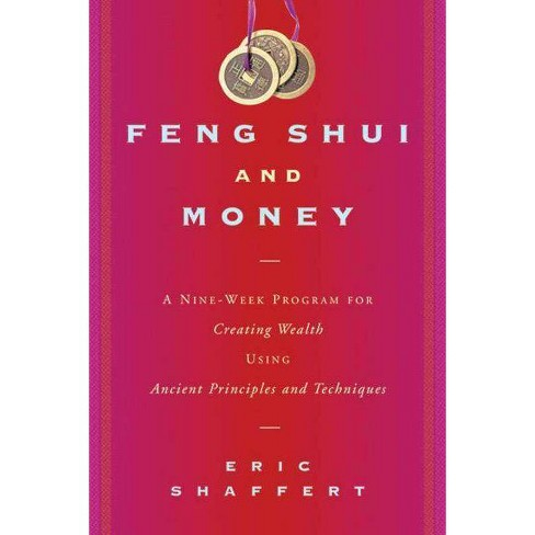 Feng Shui and Money - by  Eric Shaffert (Paperback) - image 1 of 1