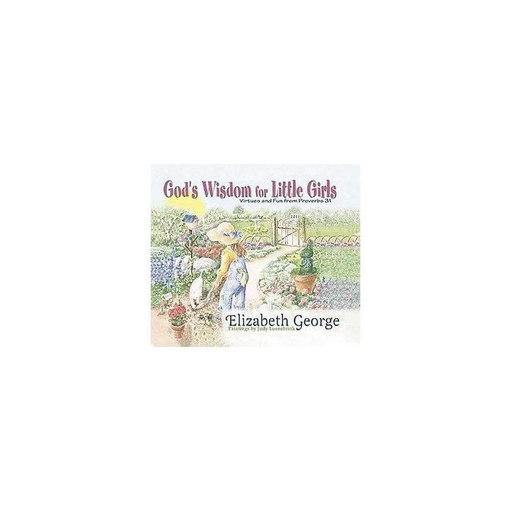 God's Wisdom for Little Girls (Hardcover) (Elizabeth George)