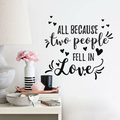 All Because Two People Fell in Love Peel and Stick Wall Decal - RoomMates