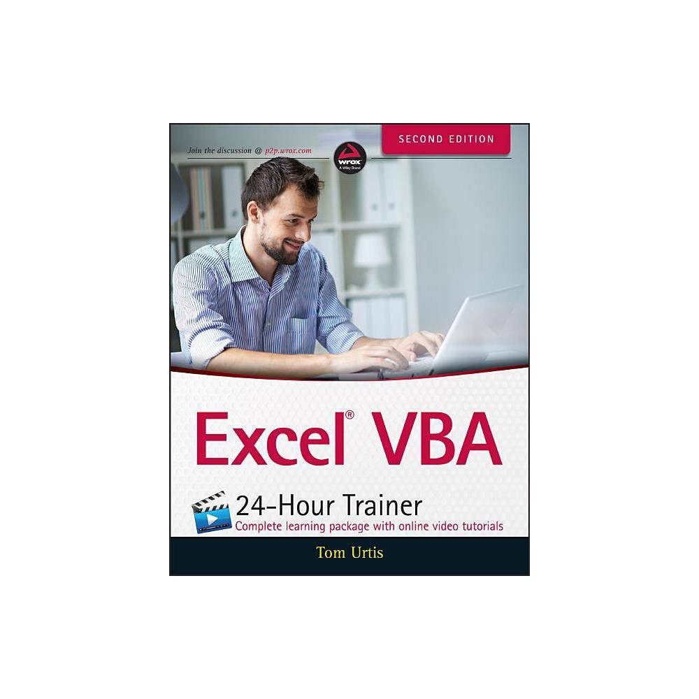 Excel Vba 24 Hour Trainer 2nd Edition By Tom Urtis Paperback