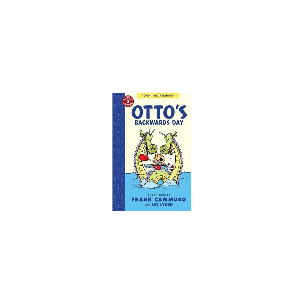 Otto's Backwards Day - Reprint (Easy-to-read Comics, Level 3) by Frank Cammuso (Paperback)