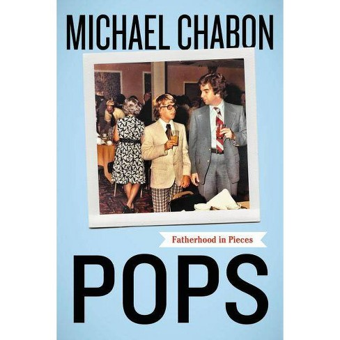 Pops - by  Michael Chabon (Paperback) - image 1 of 1