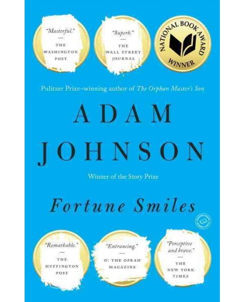 Fortune Smiles : Stories (Reprint) (Paperback) (Adam Johnson) - image 1 of 1