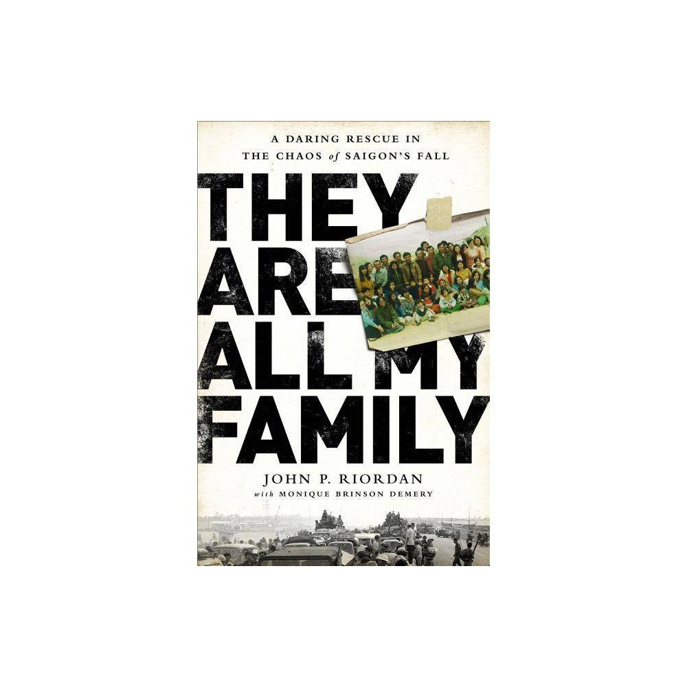 They Are All My Family By John P Riordan Hardcover