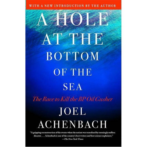 A Hole at the Bottom of the Sea - by  Joel Achenbach (Paperback) - image 1 of 1