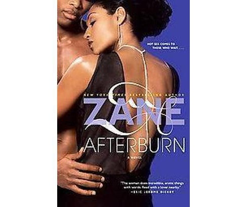 Afterburn (Reprint) (Paperback) by Zane - image 1 of 1