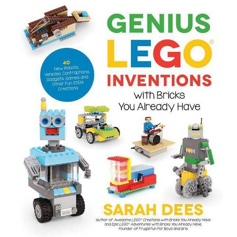 Genius Lego Inventions with Bricks You Already Have - by  Sarah Dees (Paperback) - image 1 of 1