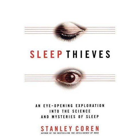 Sleep Thieves - by  Stanley Coren (Paperback) - image 1 of 1