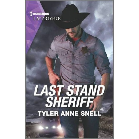 Last Stand Sheriff - (Winding Road Redemption, 4) by  Tyler Anne Snell (Paperback) - image 1 of 1